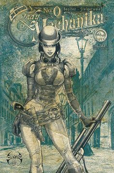 Steampunk Revue: Joe Benitez: Lady Mechanika