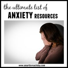 Ultimate List of Anxiety Resources - This list is awesome - Diet tips, natural stress relievers, essential oils, recommended reading - this is the ultimate list if you or a friend struggle with anxiety or depression!