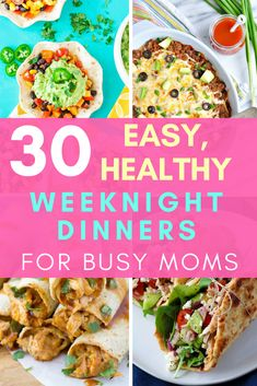 30 Easy Healthy Weeknight Dinners for Busy Moms - Are you a busy mom looking for quick, simple, and healthy dinners? Keep reading for 30 recipes for easy weeknight dinners! #dinner #dinnerrecipes #kidfriendly #healthyrecipes #healthyfood #dinnerforkids #kids #momlife #mom #busymom #weeknightdinners