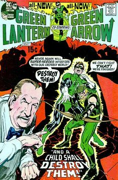 "Green Arrow First Comic | Crazy Comic Covers: Green Lantern Green Arrow #84 ""And a child shall ..."