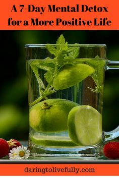 In the past you may have followed a cleansing diet, or detox, to get your body in tip-top shape. Now it's time for a mental detox to cleanse your mind, Dietas Detox, Detox Kur, Detox Plan, Lemon Detox, Liver Detox, Herbalife, Yoga Shop, Apple Detox, Iced Tea