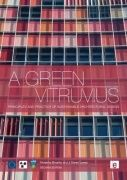 A green Vitruvius : principles and practice of sustainable architectural design / Vivienne Brophy and J. Owen Lewis. 2nd ed.