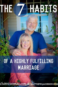 A marriage series for both him and her! The Seven Habits of a Highly Fulfilling Marriage – by Matthew and Lisa Jacobson