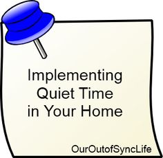 How to Introduce and Implement Quiet Time in Your Home