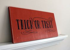 MADE-TO-ORDER - Trick or Treat Halloween Sign  - Hand Painted Wood Sign by HomebyVintage on Etsy