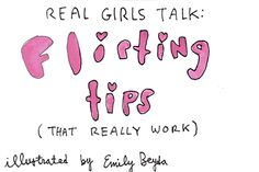 7 Flirting Tips That Really Work - Gurl.com