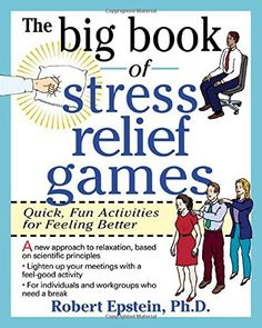 The Big Book of Stress Relief Games: Quick, Fun Activities for Feeling Better by Robert Epstein http://www.amazon.com/dp/0070218668/ref=cm_sw_r_pi_dp_TUfUtb1DEFR6GRAN