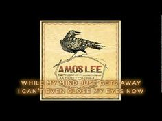 "▶ Amos Lee - ""Violin"" - Official Lyric Video - YouTube"