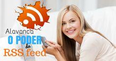 Alavanca o Poder da RSS Feed! (Blogger)  As RSS feeds são ferramentas poderosas para alavancar um negócio online, e queremos mostrar-te algumas formas que você podes tirar a máxima vantagem desta ferramenta no teu blog Kalatu!  Imagina… um botão que permite a qualquer pessoa que clicar subscrever instantaneamente à RSS feed do teu blog..Já imaginou? Aqui você aprende dicas incrivéis .Confira