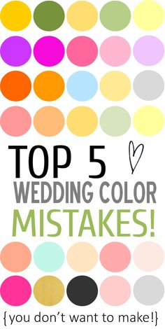 Top 5 Wedding Color Mistakes + Ways to Avoid them! http://www.theperfectpalette.com/2013/09/top-5-wedding-color-mistakes-ways-to.html