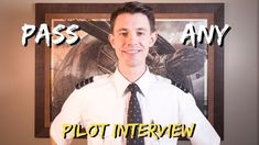 Pass Any Pilot Interview - Airline Pilot Interview Tips Airline Pilot, Interview Process, Interview Questions And Answers, One Pilots, Family Guy, Tips, Youtube, Advice, Youtubers