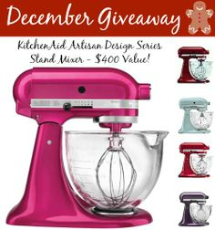 December Giveaway: Kitchen Aid 5-Quart Designer Series Stand Mixer - $400 Value!  Boy, I've been eyeing this mixer for soooooo long!!