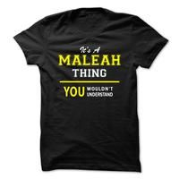 Its A MALEAH thing, you wouldnt understand !!
