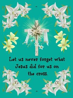Let us never forget what Jesus did for us on the cross. I Am Nothing, Easter Pictures, He Is Risen, God Loves Me, Never Forget, Tree Branches, Gods Love, Happy Easter, Jesus Christ