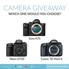 Win A Nikon D750, Canon 7D Mark II Or Sony A7 II Digital Camera! Value:  $2,000.00 Expires:  Jul 3, 2015 Eligibility:  Word Wide | 18+