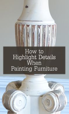 There are a few ways you can accentuate the detail on your furniture pieces, when painting them. Here are some of the techiniques Ive used to do that. 1. Glaze  Black or white glaze is a great way to accentuate cracks, details, corners, even the shape of the furniture