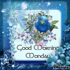 good monday morning to my friends | good morning monday my dear friend