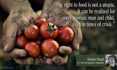 """The right to food can be realized for every woman, man and child, even in times of crisis"" via @Food_Tank"