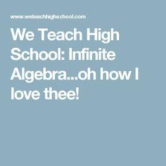We Teach High School: Infinite Algebra...oh how I love thee!