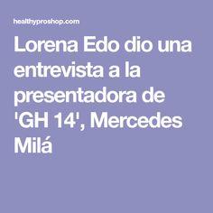 lorena gh14 adelgazar 20 kilos a libras