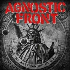Agnostic Front - The American Dream Died, Green