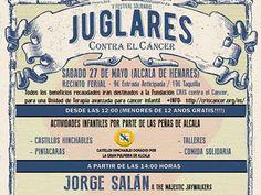 """Festival Solidario """"Juglares contra el cancer"""",Sábado 27 de mayo en Alcalá de Henares (Madrid). El cartel es el siguiente:  El festival está organizado una año más por organizado por laPeña El Juglar que ha logrado montar un interesante cartel para el próximo Sábado 27 de Mayo.   #Contrabandeando #Cotard Madrid #Dementes #Deskontrolaos #Iratxo #Jorge Salan & the Majestic Jaywalkers #Kike Suárez """"Babas"""" y la desbandada #Malonda #No Konforme #Pura Mandanga #"""