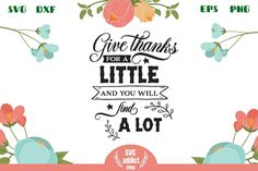 Give thanks for a little SVG Cut File All Silhouettes, Silhouette Designer Edition, Give Thanks, Svg Cuts, Design Bundles, School Design, Cutting Files, Free Design, Design Elements