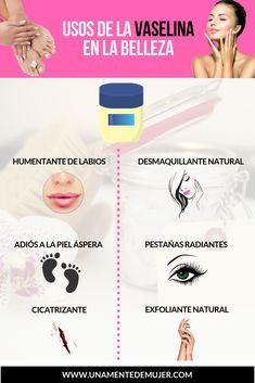 Las Mejores 38 Ideas De Beneficios De La Vaselina Tips Belleza Tratamientos De Belleza Recetas De Belleza