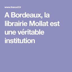 A Bordeaux, la librairie Mollat est une véritable institution
