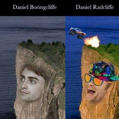 Daniel Boringcliffe versus Daniel Radcliffe! See more celebrity name puns at http://soluble-fiber.com/2015/08/25/loads-of-laughs-2-celebrity-name-puns-edition/