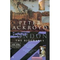 London: The Biography - Peter Ackroyd.  A slightly different take on London - loved it.