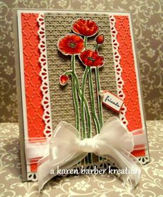 CC382 - POPPIES AND LACE by Karen B Barber - Cards and Paper Crafts at Splitcoaststampers