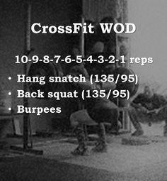 Crossfit WOD 4. hang snatch, back squat, burpees #workoutmotivationgirlsquats