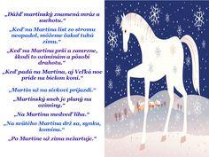 Výsledok vyhľadávania obrázkov pre dopyt martin na bielom koni pranostiky Autumn Painting, Martini, Winter, Education, Advent, Christmas, Fall Chalkboard, Winter Time, Xmas