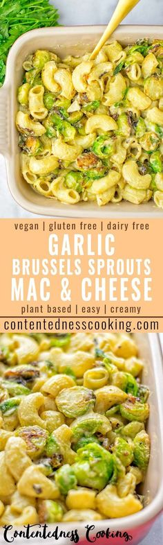 This Garlic Brussels Sprouts Mac and Cheese is entirely vegan gluten free and super easy to make Its an amazing comfort food for dinner lunch meal prep work lunches date. Vegan Dinner Recipes, Veggie Recipes, Whole Food Recipes, Vegetarian Recipes, Cooking Recipes, Healthy Recipes, Vegetarian Dinners, Party Recipes, Think Food