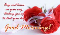 Romantic Good Morning messages and Good Morning SMS for beloved ones