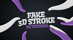 After Effects – How to Create a Fake 3D Stroke Tutorial