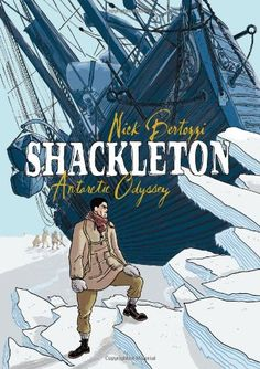 Shackleton: Antarctic Odyssey, 2014 The New York Times Best Sellers Paperback Graphic Books winner, Nick Bertozzi #NYTime #GoodReads #Books