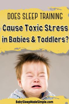 Why is sleep training bad? Can sleep training be harmful? Should you even sleep train? There are so many questions regarding sleep training for babies and toddlers. There's also a lot of false information out there. But looking at real and recent research studies, what does science say about sleep training? Can it actually cause permanent damage for your baby? This article answers all this and more. #sleeptraining #sleeptrainingbad #sleeptrainingharmful #babysleep #toddlersleep #howto #momtips Gentle Sleep Training, Sleep Training Methods, Baby Sleep Consultant, Breastfeeding Toddlers, Types Of Stress, Cry It Out, Toddler Sleep, Sleeping Through The Night, Baby Learning