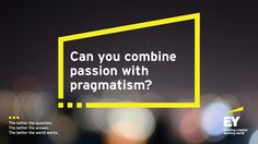 Can you combine passion with pragmatism? These are the #BetterQuestions emerging from the EY Strategic Growth Forum 2015 in the US. Any one of these questions might lead to an answer that helps accelerate your business, create new opportunities, spark an innovation or redefine what is possible, to build a better working world. #SGFUS http://betterquestions.ey.com/