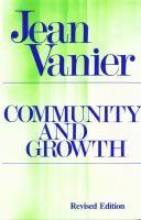Community and growth / Jean Vanier. - PFK N Van
