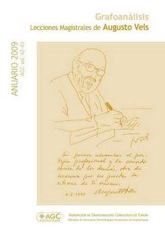 Revista Anuario Grafoanálisis AGC vol. 42-43 ANUARIO 2009 Lecciones Magistrales de Augusto Vels