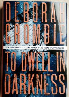 DEBORAH CROMBIE'S NEW BOOK!
