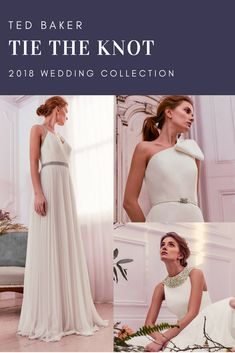 Ted Baker Ad | Wedding Dresses | Tie the Knot | UK Wedding Dresses | Ted Baker 2018 / 2019 High Street Wedding Collection | Affiliate Post