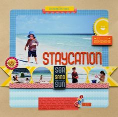 Staycation - by Pamella Brown using Shoreline from American Crafts.
