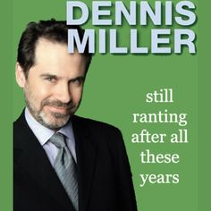 Still Ranting After All These Years If you thought Dennis Miller was done ranting guess again. In Still Ranting After All These Years recorded in early 2002 Miller is in fine form commenting on everything from War and Terrorism to Enron; from Obsessed Parents to the End of Class; to Truth in the Media and so much more. Throughout Miller is what we have come to expect from him: smart cutting laugh-out-loud funny and more times than notright. - Humor Audiobook #HumorAudiobook Dennis Miller, Best Audiobooks, After All These Years, Comedy Comedy, Laugh Out Loud, Be Still, Audio Books, Thoughts, Humor