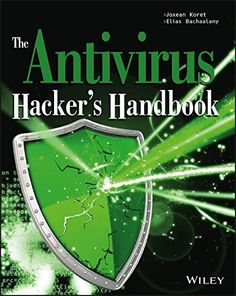 The Antivirus Hacker's Handbook by Joxean Koret.  Guides  you through the process of reverse engineering antivirus software. You explore how to detect and exploit vulnerabilities that can be leveraged to improve future software design, protect your network, and anticipate attacks that may sneak through your antivirus' line of defense. http://search.lib.uiowa.edu/01IOWA:default_scope:01IOWA_ALMA21421838120002771