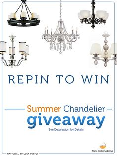 **This giveaway is now closed. Congratulations to our winner!** Win a Chandelier of Your Choice from Trans Globe and National Builder Supply! Giveaway ends 7/24/13. Good luck! Enter here: http://www.nationalbuildersupply.com/FbookContest/default.html