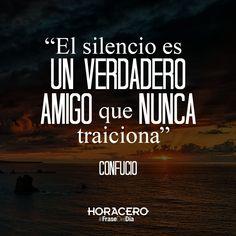 """""""El silencio es un verdadero amigo que nunca traiciona"""" Confucio #frases #citas #frasdeldía"""