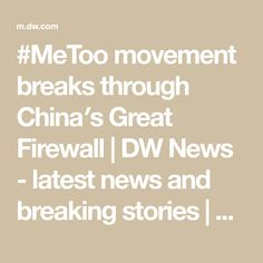 movement breaks through China′s Great Firewall Victim Blaming, Online Support, News Latest, Accusations, Anti Social, Cases, China, Porcelain
